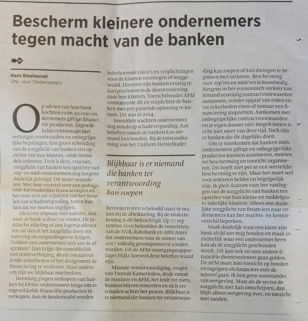 Bescherm kleinere ondernemers tegen macht van banken - Opinie artikel Hans Biesheuvel - Trouw - Zorgplicht banken