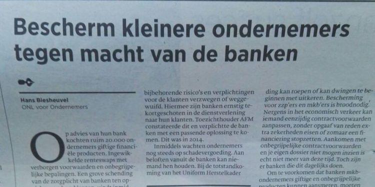 Bescherm kleinere ondernemers tegen de macht van banken. Opinieartikel Hans Biesheuvel over de zorgplicht