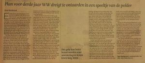 Het derde jaar WW dreigt te ontaarden in een speeltje van de polder